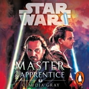 Master and Apprentice (Star Wars) audiobook by Claudia Gray