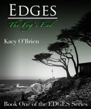 Edges: The Fog's End (Book One of the Edges Trilogy) ebook by Kacy O'Brien