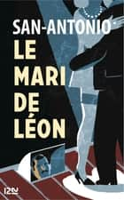Le mari de Léon ebook by SAN-ANTONIO