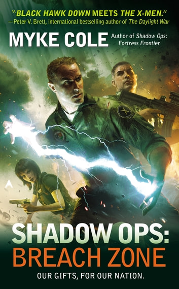 Shadow Ops: Breach Zone ebook by Myke Cole