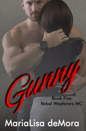 Gunny ebook by MariaLisa deMora