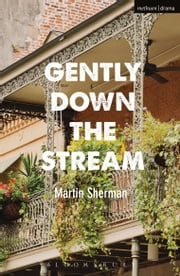 Gently Down The Stream ebook by Mr Martin Sherman