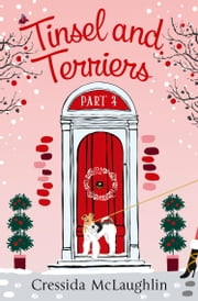 Tinsel and Terriers (A novella): A happy, yappy love story (Primrose Terrace Series, Book 4) ebook by Cressida McLaughlin