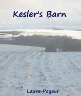 Kesler's Barn ebook by Laura Payeur