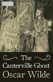 the canterville ghost by oscar wilde essay Essay on book review of novel-the canterville ghost book review of the canterville ghost about the author oscar wilde was an irish writer and poet after writing in different forms throughout the 1880s, he became one of london's most popular playwrights in the early 1890s.