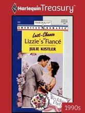 Lizzie's Last-Chance Fiance ebook by Julie Kistler