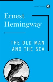 O Velho e o Mar [The Old Man and the Sea] ebook by Ernest Hemingway