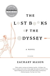 The Lost Books of the Odyssey - A Novel ebook by Zachary Mason