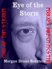 Eye of the Storm ebook by Morgan Drake Eckstein