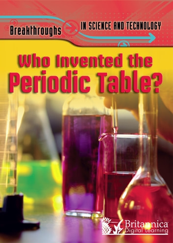 Who Invented the Periodic Table? ebook by Nigel Sauders