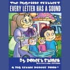 Every Letter Has a Sound audiobook by Robert Stanek