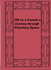 Off on a Comet ebook by Jules Verne