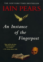 AN Instance of the Fingerpost ebook by Iain Pears