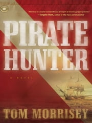Pirate Hunter ebook by Tom Morrisey