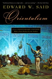 Orientalism ebook by Edward W. Said