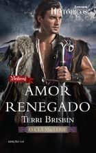Amor Renegado ebook by Terri Brisbin