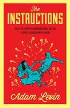 The Instructions eBook by Adam Levin