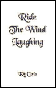 Ride The Wind Laughing ebook by Cain, Kit