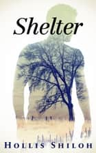 Shelter - shifters and partners, #7 ebook by Hollis Shiloh