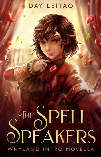 The Spell Speakers - Whyland Intro Novella ebook by Day Leitao