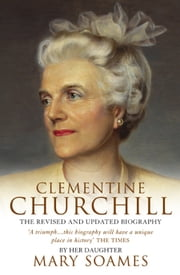 Clementine Churchill ebook by Mary Soames