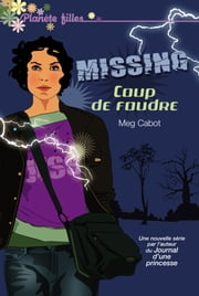 Missing 1 - Coup de foudre ebook by Meg Cabot