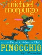Pinocchio ebook by Michael Morpurgo, Emma Chichester Clark