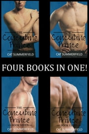 The Concubine Prince Anthology Volume Two (Books 5-8) ebook by Cat Summerfield