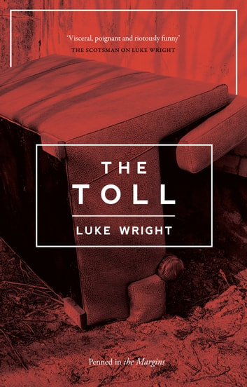 The Toll ebook by Luke Wright