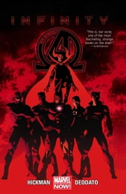 New Avengers Vol. 2: Infinity ebook by Jonathan Hickman, Mike Deodato