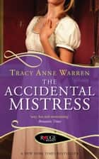 The Accidental Mistress: A Rouge Regency Romance ebook by