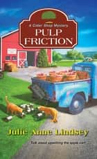 Pulp Friction ebook by