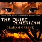 The Quiet American audiobook by Graham Greene
