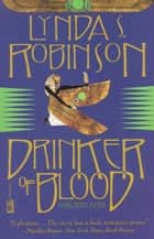 Drinker of Blood ebook by Lynda S. Robinson