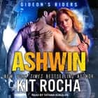 Ashwin audiobook by Kit Rocha