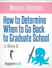 Why Women Over 30 Should Consider Graduate School ebook by Olivia  Bronst