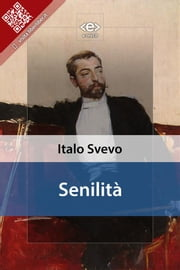 Senilità ebook by Italo Svevo