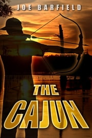 The Cajun ebook by Joe Barfield