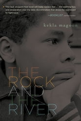 The Rock and the River ebook by Kekla Magoon