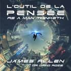 L'outil de la pensée audiobook by James Allen