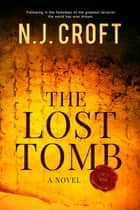 The Lost Tomb ebook by
