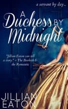 A Duchess by Midnight ebook by Jillian Eaton
