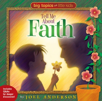 Tell Me About Faith ebook by Joel Anderson