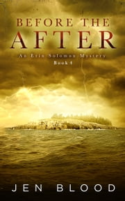 BEFORE THE AFTER - Book 4 ebook by Jen Blood