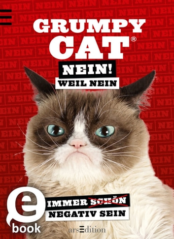 Grumpy Cat Nein! Weil Nein ebook by Grumpy Cat