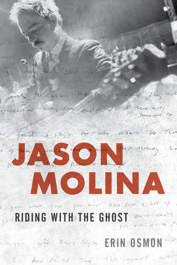 Jason Molina - Riding with the Ghost ebook by Erin Osmon