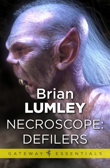 Necroscope: Defilers ebook by Brian Lumley