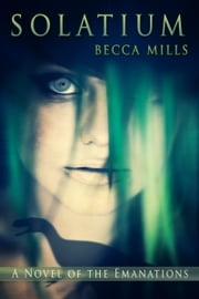 Solatium ebook by Becca Mills