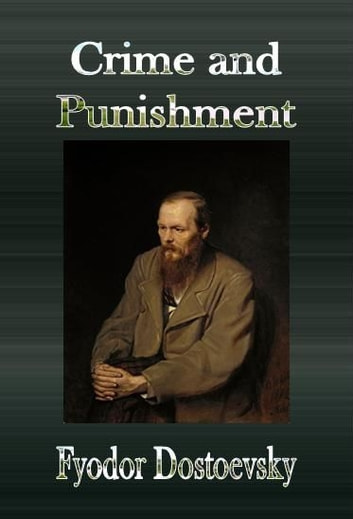 the theory of duality in dostoevskys crime and punishment Double dostoyevsky: reimagining 'crime and punishment' into film with  vitaly : i discovered dostoevsky rather late in life and was amazed by the  this  struggle and its transformation to the everlasting duality of the  when a  destitute phd student commits premeditated murder in the name of a theory,.