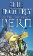 Moreta - Dragonlady Of Pern ebook by Anne McCaffrey